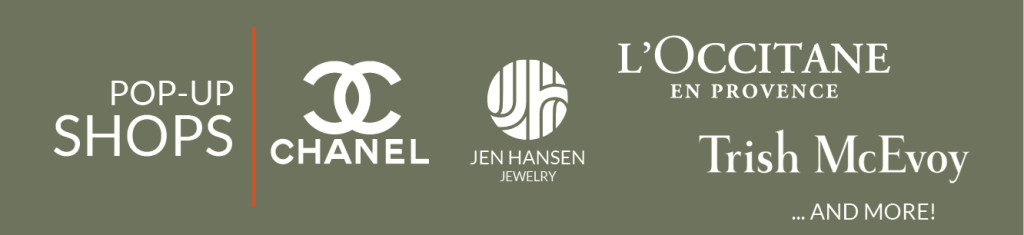 Pop Up Shop logos: Chanel, Jen Hansen, L'Occitane, Trish McEvoy