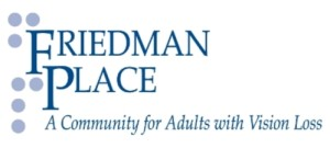Logo for Friedman Place--A Community for Adults with Vision Loss