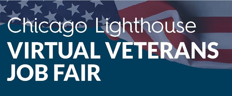 Chicago Lighthouse Virtual veterans Job Fair, with flag in background