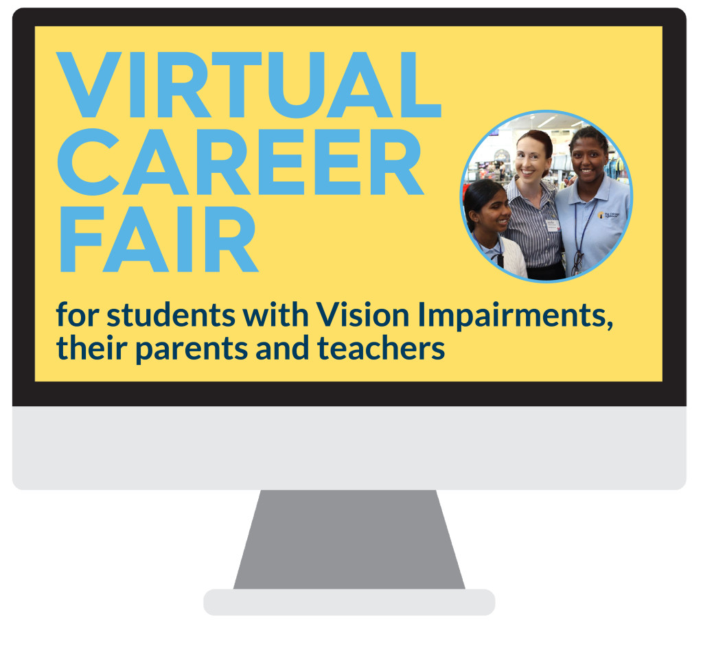 Computer Screen reading: Virtual Career Fair for students with vision impairments, their parents and teachers