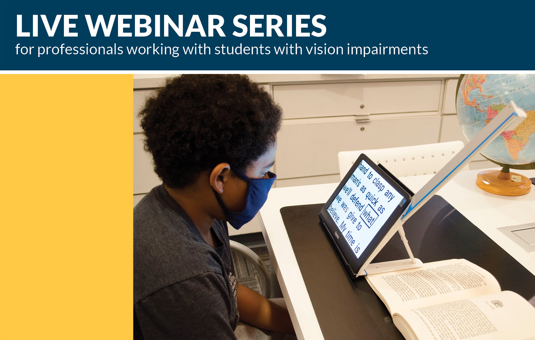 Live Webinar Series for Professionals working with students with vision impairments